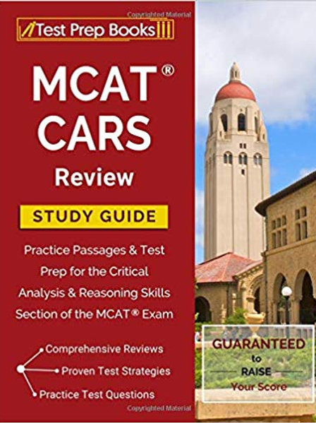 MCAT CARS Review Study Guide: Practice Passages & Test Prep for the Critical Ana