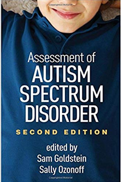 Assessment of Autism Spectrum Disorder, Second Edition Second Edition