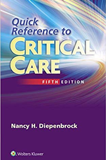 Quick Reference to Critical Care Fifth Edition