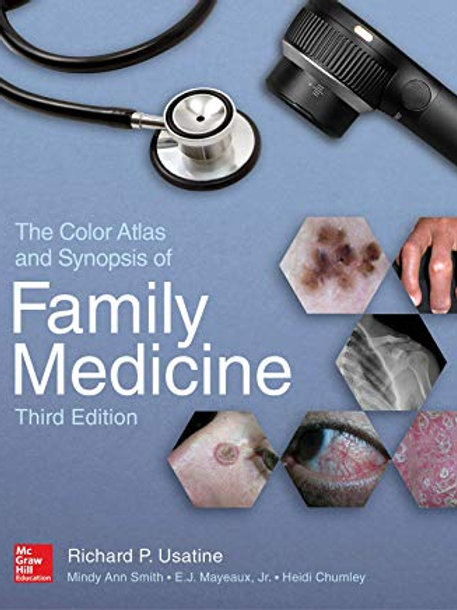 The Color Atlas and Synopsis of Family Medicine, 3rd Edition 3rd Edition