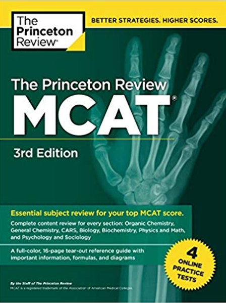 The Princeton Review MCAT, 3rd Edition: 4 Practice Tests + Complete Content Cove