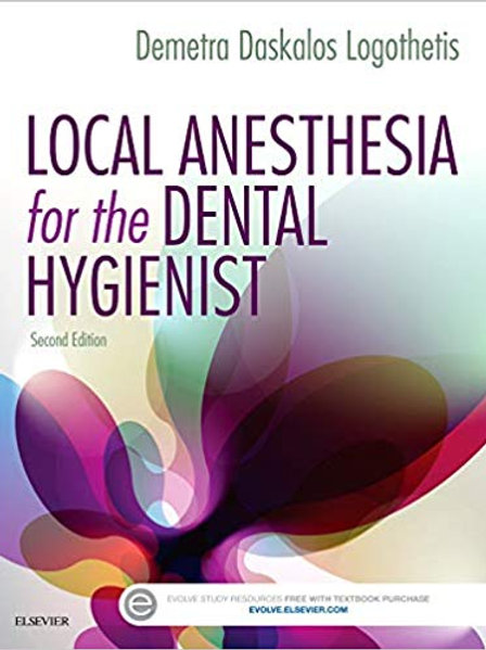 Local Anesthesia for the Dental Hygienist 2nd Edition