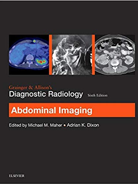 Grainger & Allison's Diagnostic Radiology: Abdominal Imaging (Grainger and Allis
