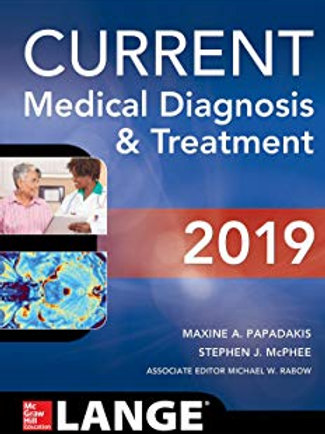 CURRENT Medical Diagnosis and Treatment 2019 58th Edition