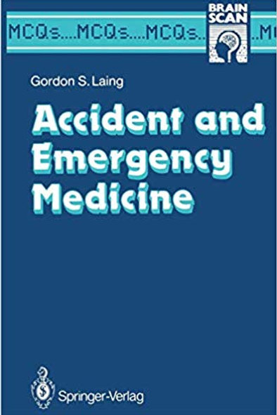 Accident and Emergency Medicine (MCQ's...Brainscan) 1st Edition