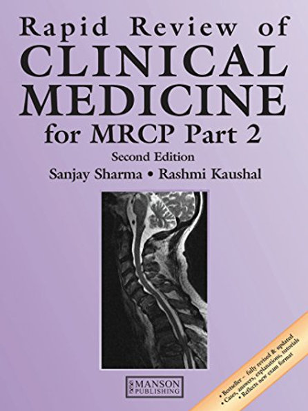 Rapid Review of Clinical Medicine for MRCP Part 2 (Medical Rapid Review Series)