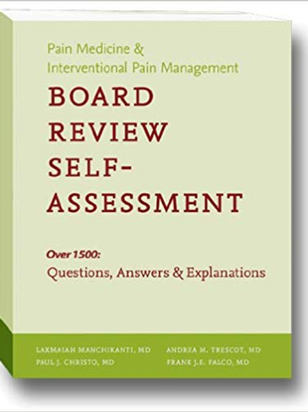 Board Review Self-Assessment- Pain Medicine