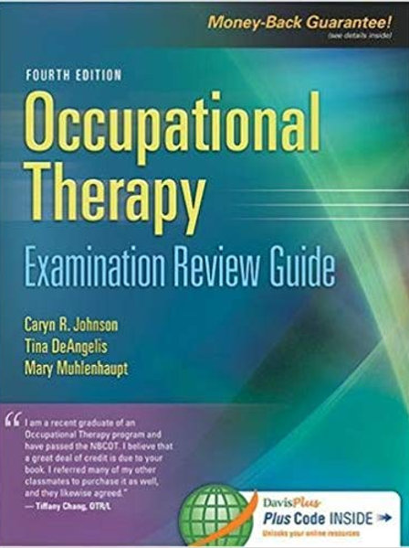 Occupational Therapy Examination Review Guide 4th Edition