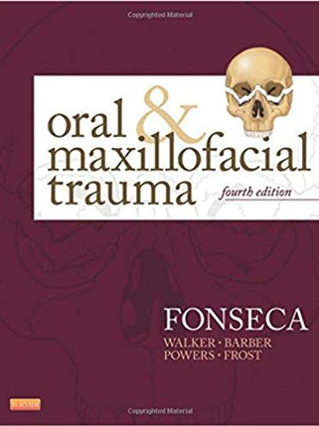 Oral and Maxillofacial Trauma 4th Edition