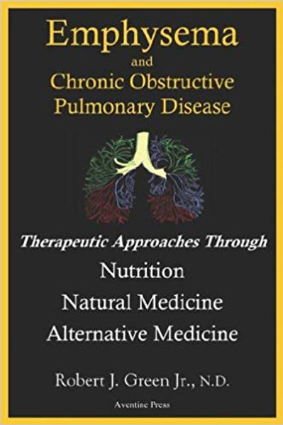 Emphysema And Chronic Obstructive Pulmonary Disease: Therapeutic Approaches Thro