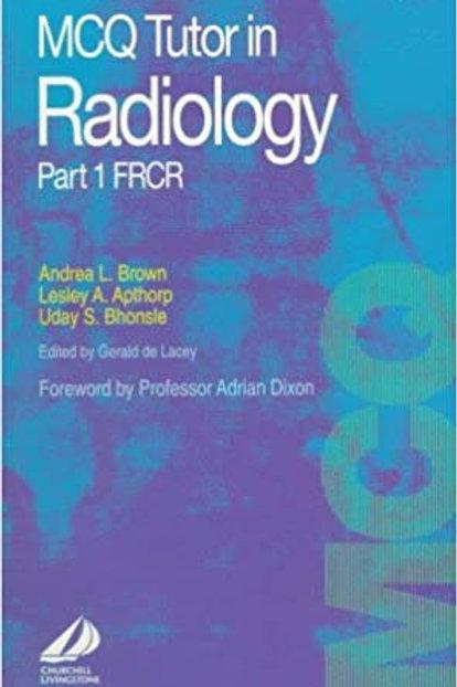 McQ Tutor in Radiology: Frcr Part 1 (Pt.1)