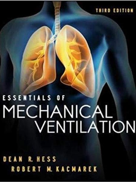 Essentials of Mechanical Ventilation, Third Edition 3rd Edition