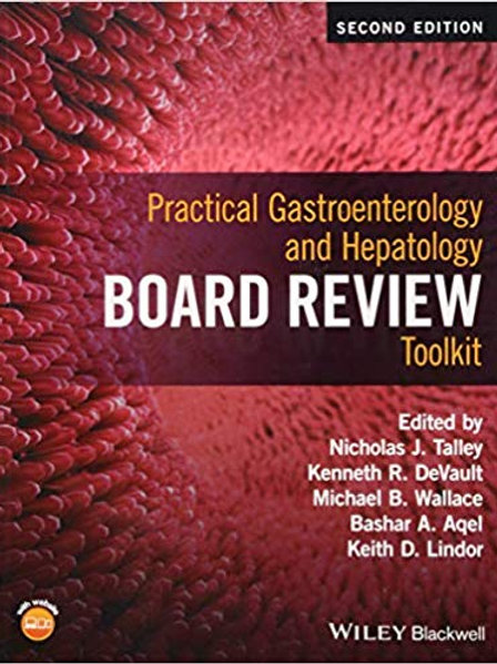 Practical Gastroenterology and Hepatology Board Review Toolkit 2nd Edition