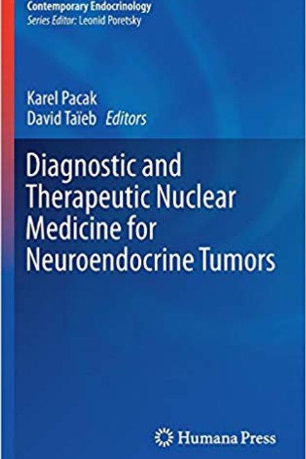 Diagnostic and Therapeutic Nuclear Medicine for Neuroendocrine Tumors (Contempor