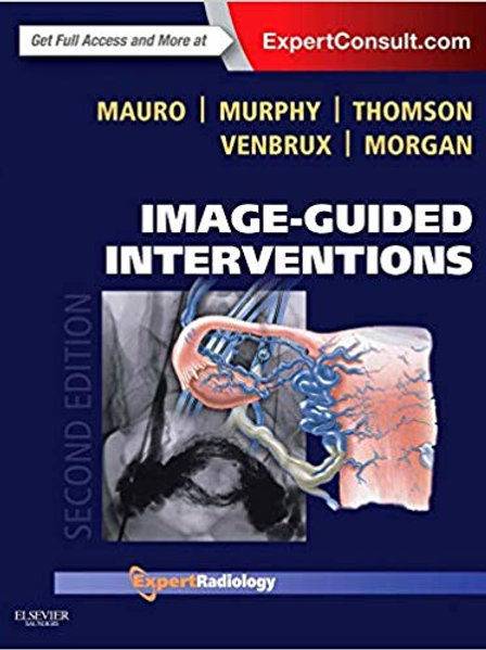 Image-Guided Interventions: Expert Radiology Series