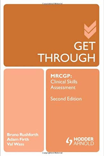 Get Through MRCGP: Clinical Skills Assessment 2E 2nd Edition