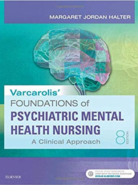 Varcarolis' Foundations of Psychiatric-Mental Health Nursing: A Clinical Approac
