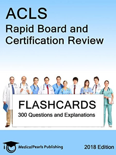 ACLS: Rapid Board and Certification Review