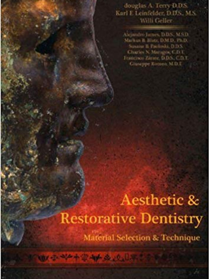Aesthetic and Restorative Dentistry: Material Selection and Technique 1st Editio