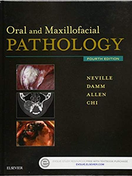Oral and Maxillofacial Pathology 4th Edition