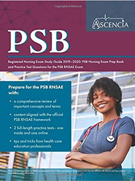 PSB Registered Nursing Exam Study Guide 2019-2020: PSB Nursing Exam Prep Book an