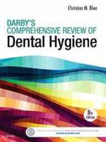Darby's Comprehensive Review of Dental Hygiene, 8e
