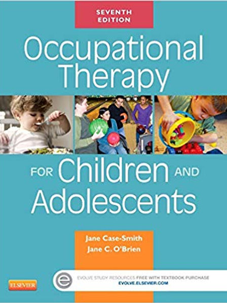 Occupational Therapy for Children and Adolescents (Case Review) 7th Edition