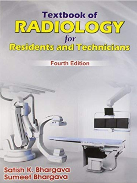 Textbook of Radiology for Residents and Technicians (4th Edition)