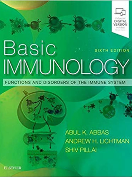 Basic Immunology: Functions and Disorders of the Immune System 6th Edition
