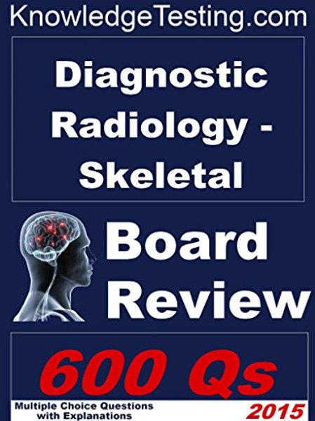 Diagnostic Radiology (Musculoskeletal) Board Review (Board Review in Musculoskel