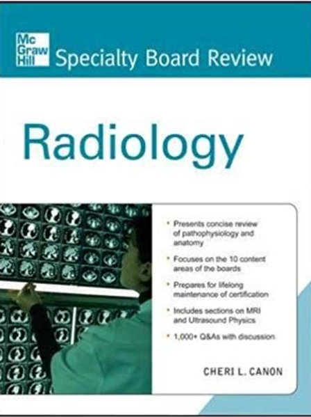McGraw-Hill Specialty Board Review Radiology 1st Edition