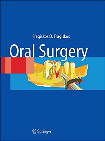 Oral Surgery Softcover reprint of hardcover 1st ed. 2007 Edition