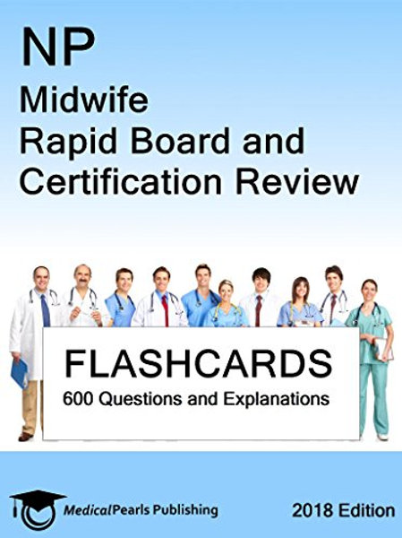 NP Midwife: Rapid Board and Certification Review