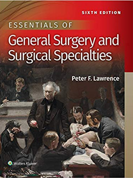 Essentials of General Surgery and Surgical Specialties Sixth, North American Edi