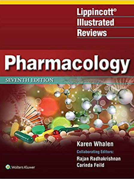Lippincott Illustrated Reviews: Pharmacology (Lippincott Illustrated Reviews Ser