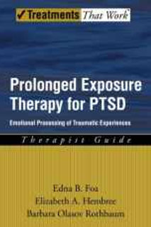 Prolonged Exposure Therapy for PTSD: Emotional Processing of Traumatic Experienc