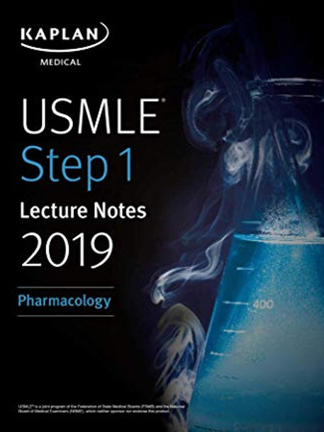 USMLE Step 1 Lecture Notes 2019: Pharmacology (Kaplan Test Prep Book 6)