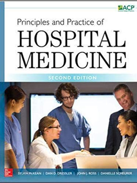 Principles and Practice of Hospital Medicine, Second Edition 2nd Edition