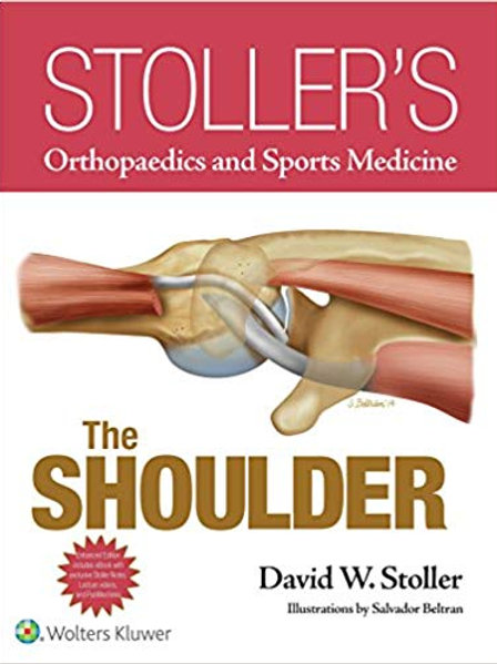 Stoller's Orthopaedics and Sports Medicine: The Shoulder Package 1st Edition