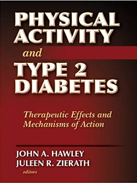 Physical Activity and Type 2 Diabetes: Therapeutic Effects and Mechanisms of Act