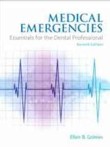 Medical Emergencies: Essentials for the Dental Professional (2nd Edition)