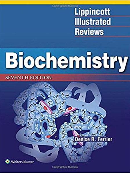 Lippincott Illustrated Reviews: Biochemistry (Lippincott Illustrated Reviews Ser
