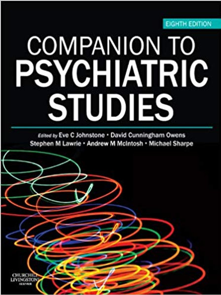 Companion to Psychiatric Studies E-Book (MRCPsy Study Guides) 8th Edition
