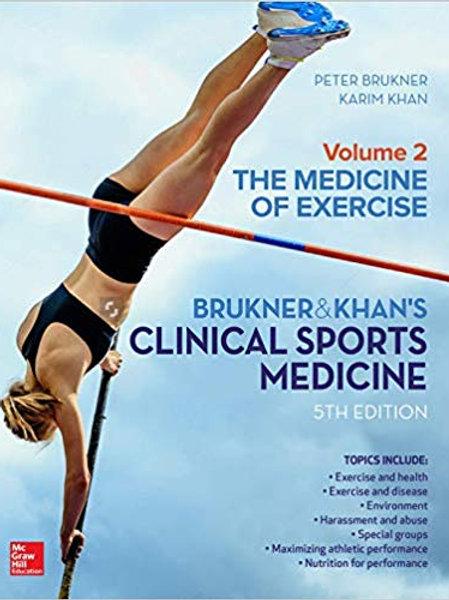 CLINICAL SPORTS MEDICINE: THE MEDICINE OF EXERCISE 5E, VOL 2 5th Edition