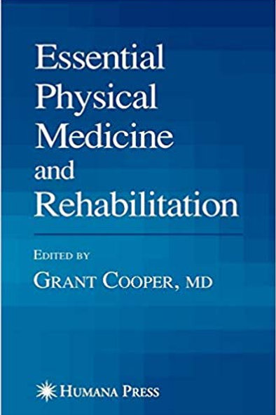 Essential Physical Medicine and Rehabilitation (Musculoskeletal Medicine) 2006th