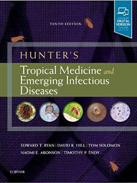 Hunter's Tropical Medicine and Emerging Infectious Diseases 10th Edition