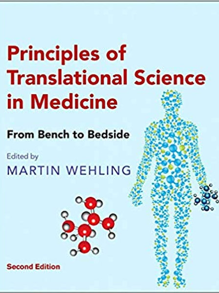Principles of Translational Science in Medicine: From Bench to Bedside 2nd Editi