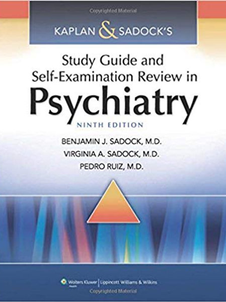 Kaplan & Sadock's Study Guide and Self-Examination Review in Psychiatry (STUDY G