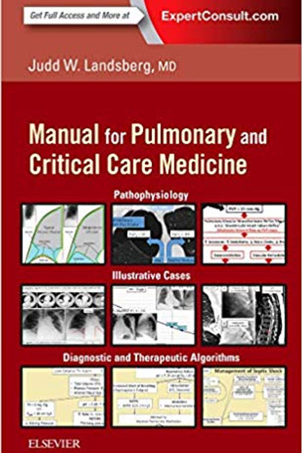 Clinical Practice Manual for Pulmonary and Critical Care Medicine 1st Edition