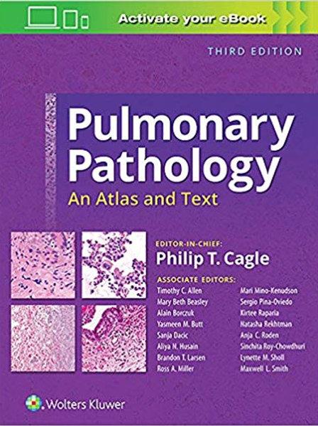 Pulmonary Pathology: An Atlas and Text Third Edition